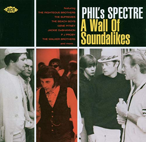Phil's Spectre-Wall of Soundalikes von ACE