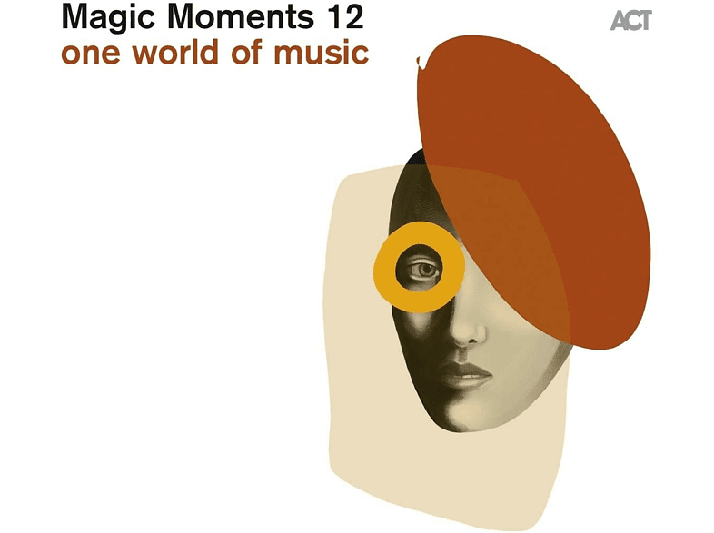 VARIOUS - Magic Moments 12-One World Of Music [CD] von ACT