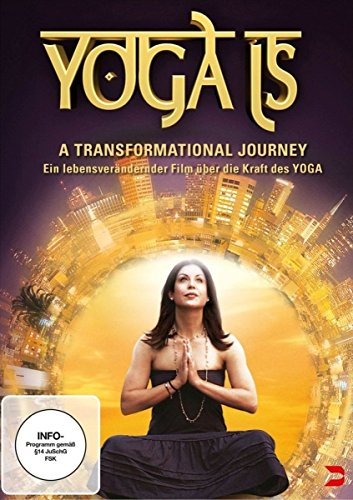 Yoga Is - A Transformational Journey von ALIVE AG