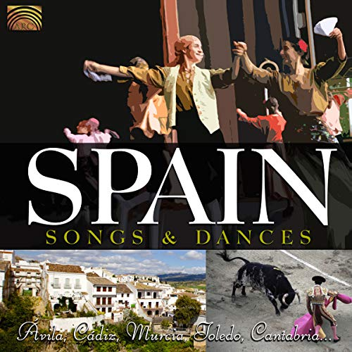 Spain-Songs and Dances von ARC