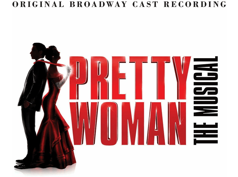 Pretty Woman:The Musical Samantha Banks, Andy Karl, Allison Blackwell, Original Broadway Cast Of Pretty Woman auf CD online von ATLANTIC