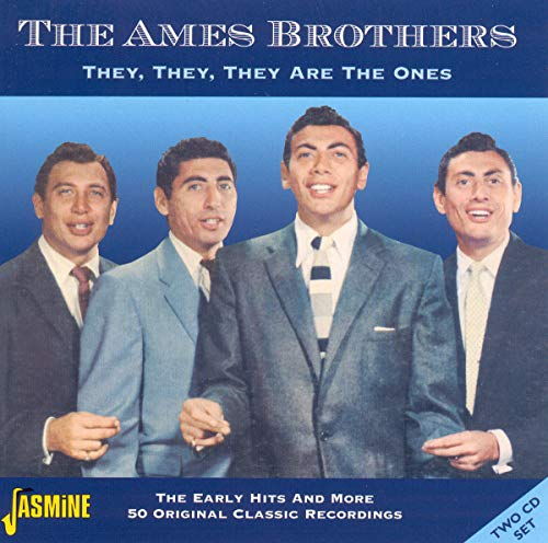 They They They Are the on von Ames Brothers, The