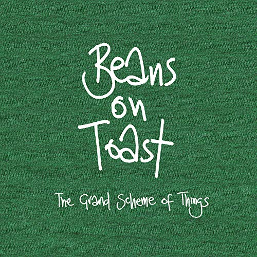 The Grand Scheme of Things von BEANS ON TOAST