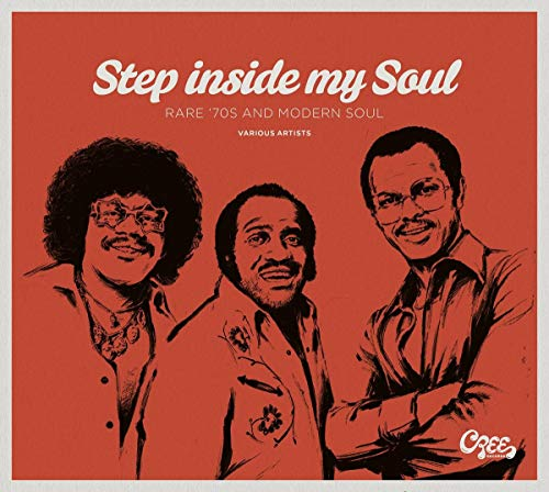 Step Inside My Soul-Rare '70s and Modern Soul von BEAR FAMILY