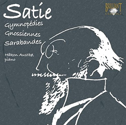 Satie: Gymnopedies / Gnossiennes / Sarabandes von BRILLIANT CLASSICS