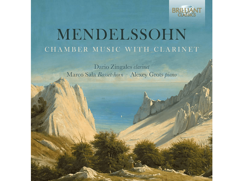 Dario Zingales, Alexey Grots, Marco Sala - Mendelssohn:Chamber Music With Clarinet (CD) von BRILLIANT