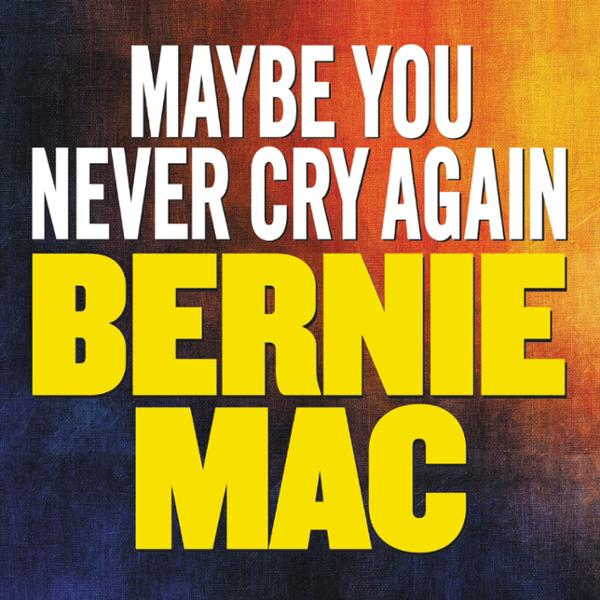 Maybe You Never Cry Again, Hörbuch, Digital, 1, 265min von Bernie Mac