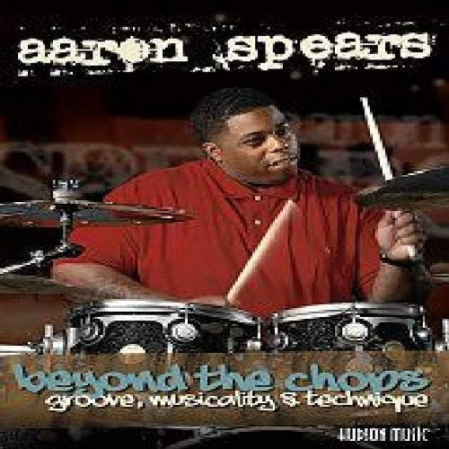 Aaron Spears - Beyond the Chops/Groove, Musicality and Technique [2 DVDs] von Bosworth Music GmbH