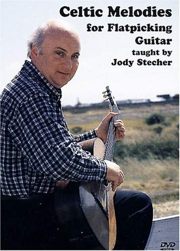 Celtic Melodies for Flatpicking Guitar taught by Jody Stecher von Bosworth Music GmbH