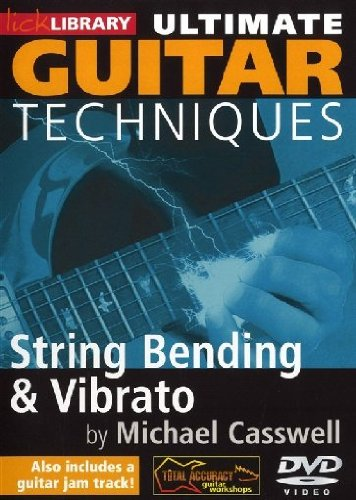 Lick Library - Ultimate Guitar Techniques: String Bending & Vibrato von Bosworth Music GmbH