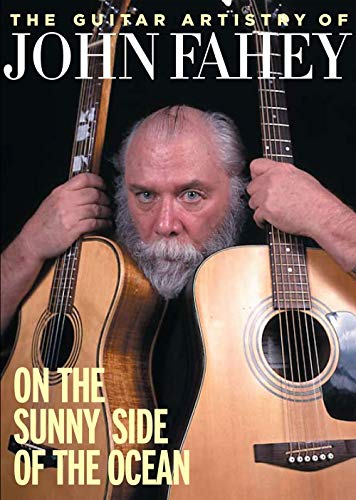 The Guitar Artistry of John Fahey - On the Sunny Side of the Ocean von Bosworth Music GmbH