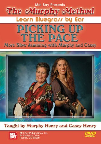 The Murphy Method - Learn Bluegrass By Ear/Picking Up the Pace von Bosworth Music GmbH