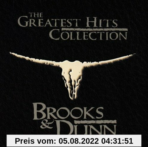 The Greatest Hits Collection () von Brooks & Dunn