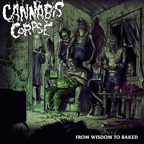 From Wisdom to Baked (Black Vinyl) [Vinyl LP] von CANNABIS CORPSE