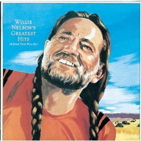 Willie Nelson's Greatest Hits (And Some That Will Be) von CBS