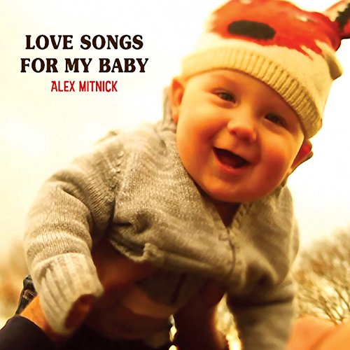 Love Songs for My Baby von CD Baby