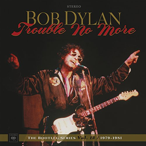 Trouble No More: the Bootleg Series Vol.13/1979 [Vinyl LP] von COLUMBIA/LEGACY