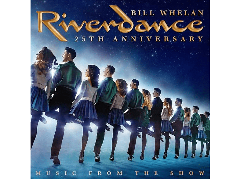 Riverdance 25th Anniversary: Music From the Show Whelan Bill auf CD online von DECCA