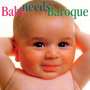 Baby Needs Baroque von DELOS