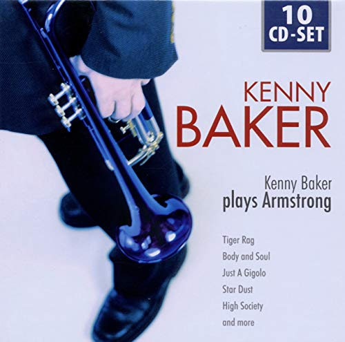 Kenny Baker plays Armstrong: Tiger Rag, Body and Soul, Just a Gigolo, Star Dust, High Society, amo! von DOCUMENTS