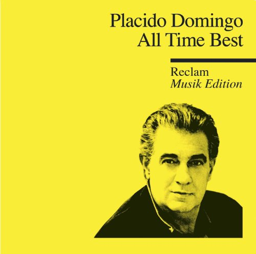 All Time Best - Reclam Musik Edition 37 von DOMINGO,PLACIDO