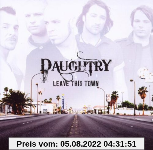 Leave This Town von Daughtry