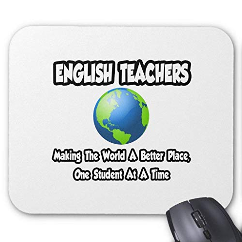 "Drempad Gaming Mauspads Custom, English Teachers.Making The World a Better Place Mouse Pad 11.8""*9.8"" von Drempad"