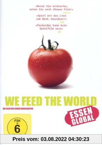 We Feed the World - Essen global von Erwin Wagenhofer