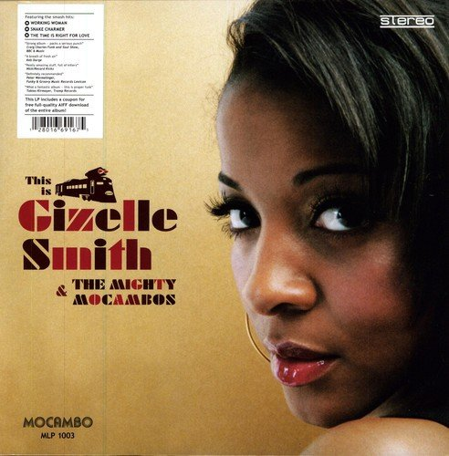 This Is Gizelle Smith & the Mighty Mocambos [Vinyl LP] von FAMILY