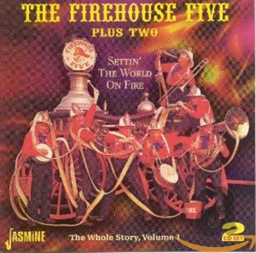 Settin the World on Fire von FIREHOUSE FIVE+TWO