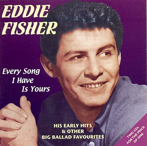 Every Song I Have Is Your von FISHER,EDDIE