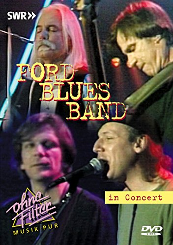 Ford Blues Band - In Concert - Ohne Filter von FORD BLUES BAND,THE