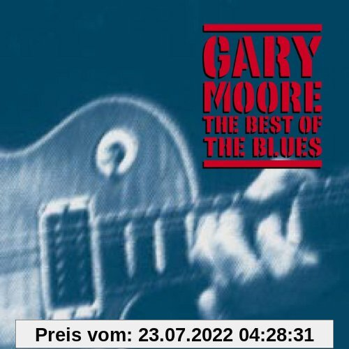The Best of the Blues von Gary Moore