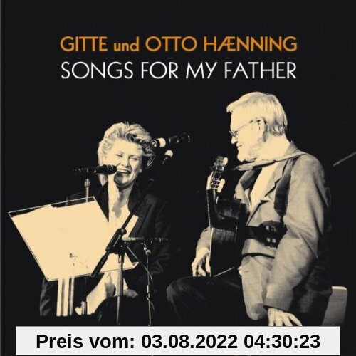 Songs for My Father von Gitte Haenning