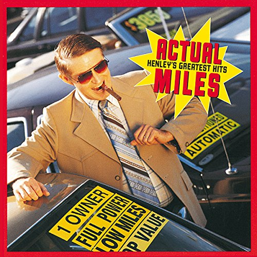 Actual Miles - Don Henley's Greatest Hits von HENLEY,DON