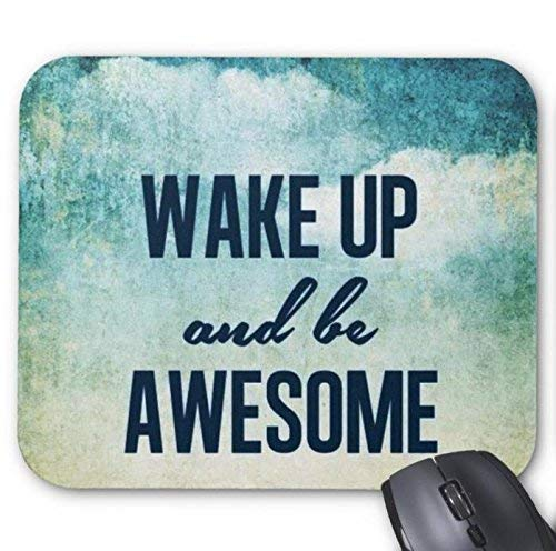 SHAQ® Mouse Pad Mauspads Wake Up and Be Awesome Mouse Mat 8.6 X 7.1 in von HYYCLS