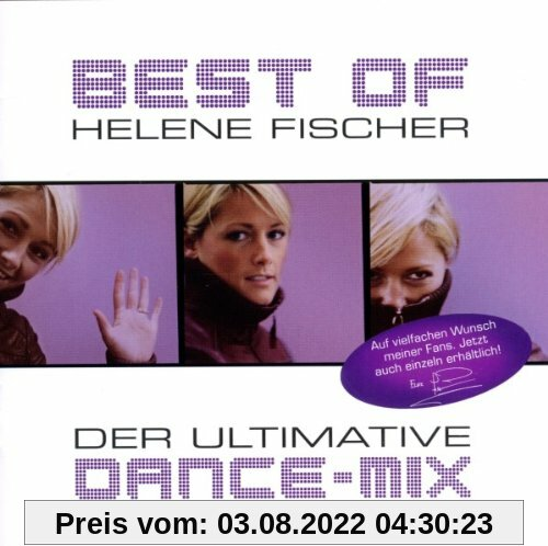 Best of - Der ultimative Dance-Mix von Helene Fischer
