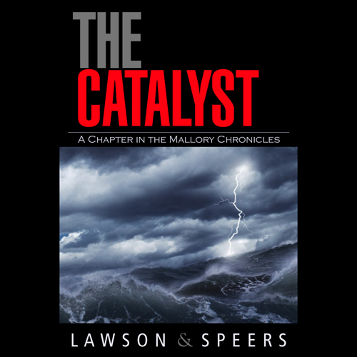 The Catalyst: A Chapter in the Mallory Chronicles , Hörbuch, Digital, 1, 583min von Howard Lawson, Ron Speers