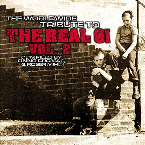 Worldwide Tribute to the Real Oi Vol.2 von I SCREAM RECORDS