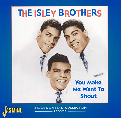 You Make Me Want to Shout von Isley Brothers, The