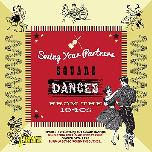 Swing Your Partners Square Dances from the 1940s von Jasmine (H'Art)