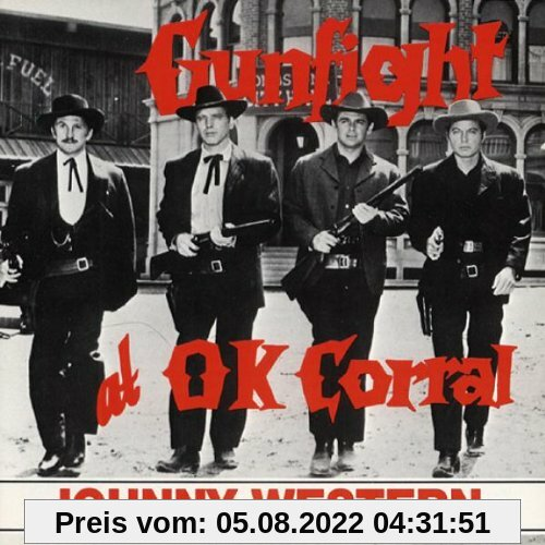 Gunfight at O.K.Corral von Johnny Western