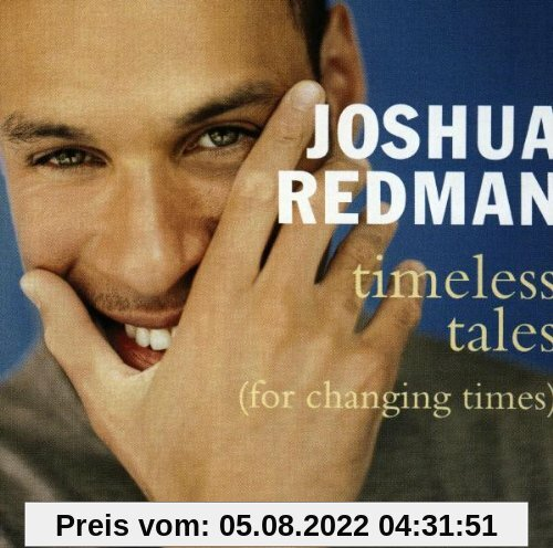 Timeless Tales(for Changing Times) von Joshua Redman