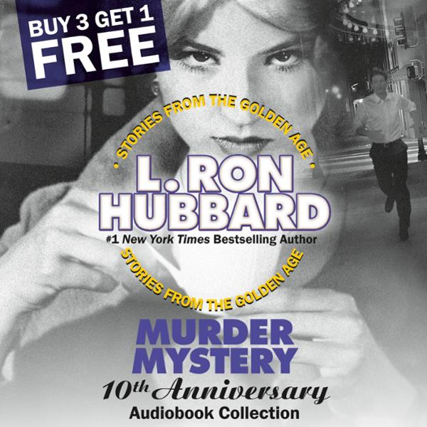 Murder Mystery 10th Anniversary Audiobook Collection: False Cargo, Hurricane, Mouthpiece, and The Slickers , Hörbuch, Digital, 1, 523min von L. Ron Hubbard