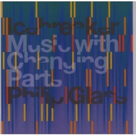 Music With Changing Parts Philip Glass von MUSICSTORE