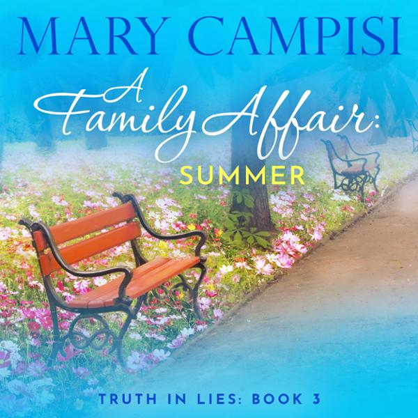 A Family Affair: Summer: Truth in Lies, Book 3 , Hörbuch, Digital, 1, 447min von Mary Campisi