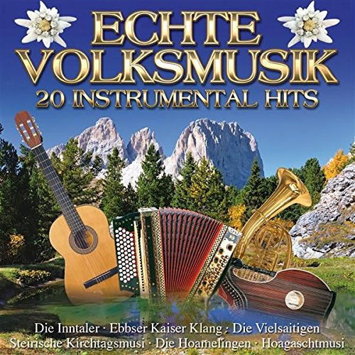 Echte Volksmusik - 20 Instrumental Hits von Mcp/Vm (Mcp Sound & Media)