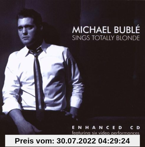 Sings Totally Blonde von Michael Buble