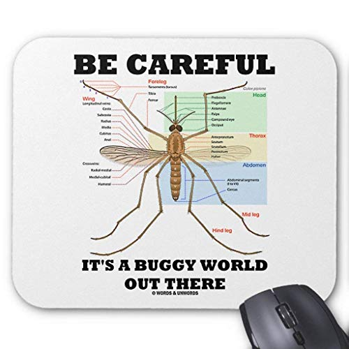 Be Careful It's a Buggy World Out There (Mosquito) Mouse Pad von Nizefuture
