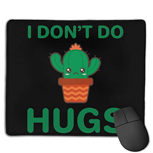 I Don't Do Hugs Locking Mouse Pad Anti-Slip Soft Gaming Rubber Mousepads von Nizefuture